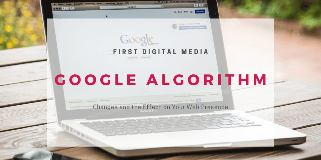 Google Algorithm Changes And Their Effect On Your Web Presence