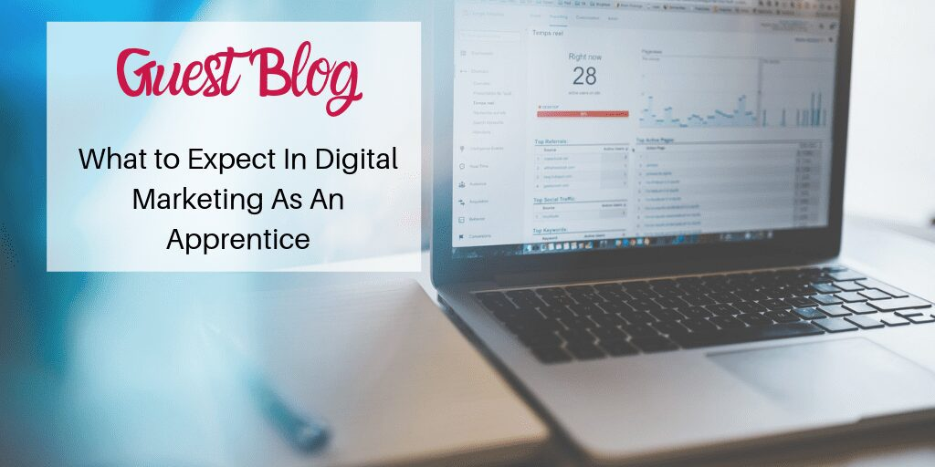 What To Expect In Digital Marketing As An Apprentice